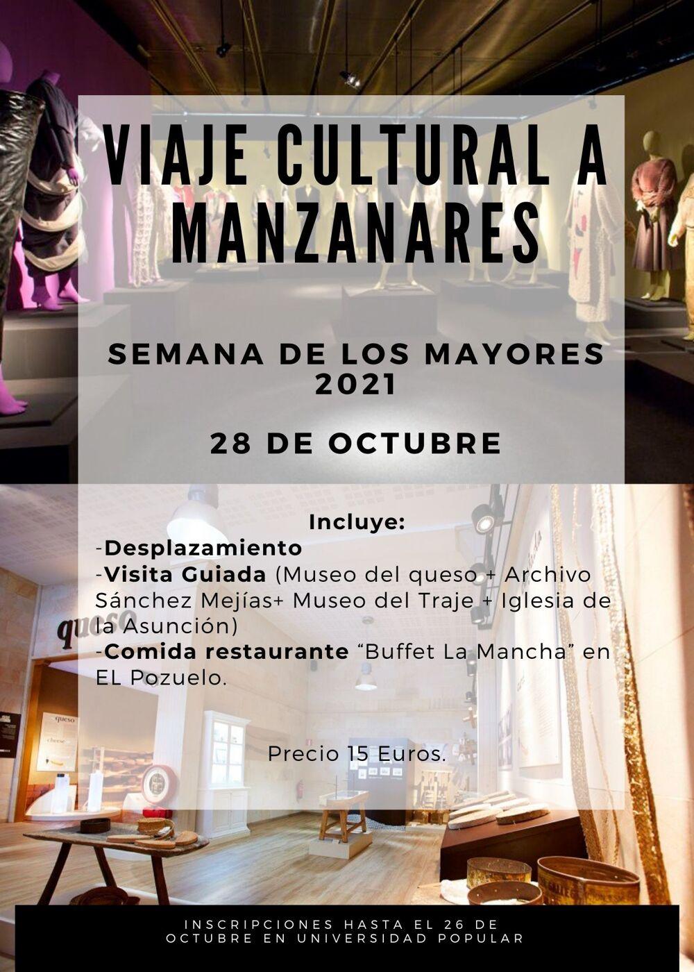 Viaje cultural a Manzanares